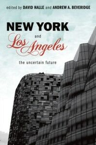Ebook in inglese New York and Los Angeles: The Uncertain Future