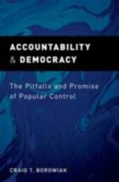 Accountability and Democracy: The Pitfalls and Promise of Popular Control