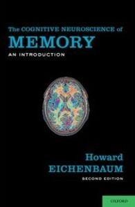 Ebook in inglese Cognitive Neuroscience of Memory: An Introduction Eichenbaum, Howard
