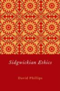 Ebook in inglese Sidgwickian Ethics Phillips, David