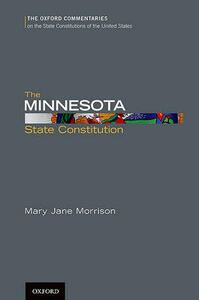 The Minnesota State Constitution - Mary Jane Morrison - cover