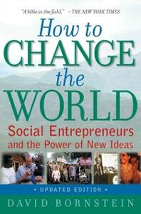 Ebook in inglese How to Change the World: Social Entrepreneurs and the Power of New Ideas, Updated Edition Bornstein, David