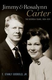Jimmy and Rosalynn Carter: The Georgia Years, 1924-1974