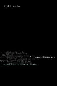 Foto Cover di Thousand Darknesses: Lies and Truth in Holocaust Fiction, Ebook inglese di Ruth Franklin, edito da Oxford University Press