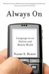 Always On: Language in an Online and Mobile World