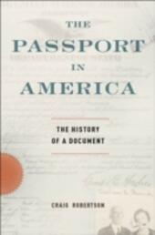 Passport in America: The History of a Document