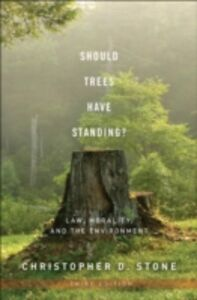 Foto Cover di Should Trees Have Standing?: Law, Morality, and the Environment, Ebook inglese di Christopher D. Stone, edito da Oxford University Press