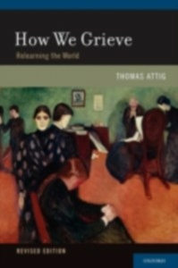 Ebook in inglese How We Grieve: Relearning the World Attig, Thomas