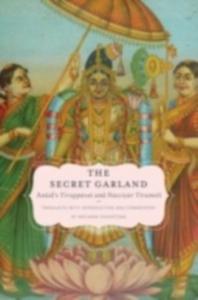 Ebook in inglese Secret Garland: Antal's Tiruppavai and Nacciyar Tirumoli -, -