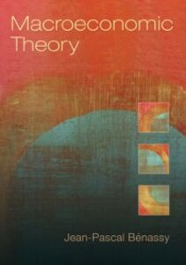 Foto Cover di Macroeconomic Theory, Ebook inglese di Jean-Pascal Benassy, edito da Oxford University Press