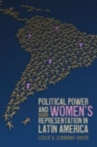 Ebook in inglese Political Power and Women's Representation in Latin America Schwindt-Bayer, Leslie A.