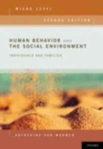 Ebook in inglese Human Behavior and the Social Environment, Micro Level: Individuals and Families van Wormer, Katherine