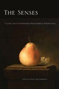 Foto Cover di Senses: Classic and Contemporary Philosophical Perspectives, Ebook inglese di  edito da Oxford University Press