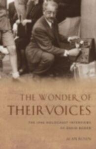 Ebook in inglese Wonder of Their Voices: The 1946 Holocaust Interviews of David Boder Rosen, Alan