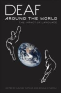 Foto Cover di Deaf around the World: The Impact of Language, Ebook inglese di  edito da Oxford University Press