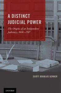 Foto Cover di Distinct Judicial Power: The Origins of an Independent Judiciary, 1606-1787, Ebook inglese di Scott Douglas Gerber, edito da Oxford University Press