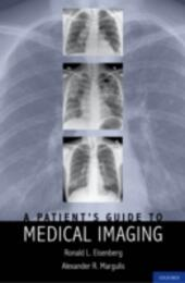 Patient's Guide to Medical Imaging