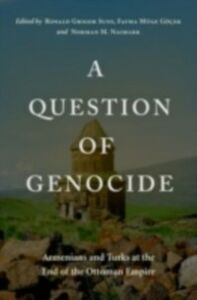 Ebook in inglese Question of Genocide:Armenians and Turks at the End of the Ottoman Empire -, -