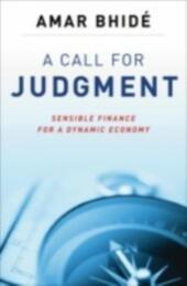 Call for Judgment: Sensible Finance for a Dynamic Economy