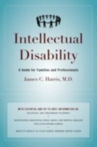 Ebook in inglese Intellectual Disability: A Guide for Families and Professionals Harris, M.D., James C.