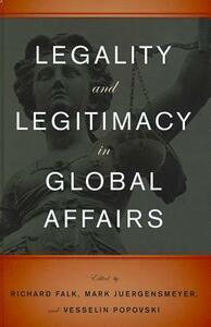 Legality and Legitimacy in Global Affairs - cover