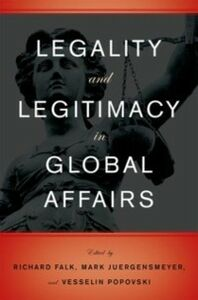 Ebook in inglese Legality and Legitimacy in Global Affairs -, -