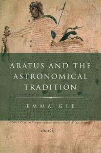 Aratus and the Astronomical Tradition - Emma Gee - cover