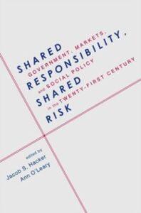 Foto Cover di Shared Responsibility, Shared Risk: Government, Markets and Social Policy in the Twenty-First Century, Ebook inglese di  edito da Oxford University Press