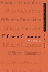 Ebook in inglese Efficient Causation: A History -, -