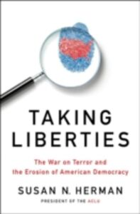 Ebook in inglese Taking Liberties: The War on Terror and the Erosion of American Democracy Herman, Susan N.