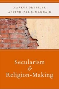 Ebook in inglese Secularism and Religion-Making Dressler, Markus , Mandair, Arvind