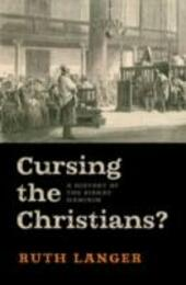 Cursing the Christians?: A History of the Birkat HaMinim