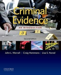 Criminal Evidence: An Introduction - John L Worrall,Craig Hemmens,Lisa Nored - cover