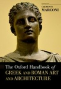 Ebook in inglese Oxford Handbook of Greek and Roman Art and Architecture -, -