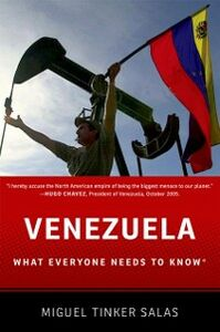 Ebook in inglese Venezuela: What Everyone Needs to KnowRG Tinker Salas, Miguel