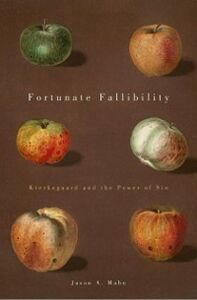 Foto Cover di Fortunate Fallibility: Kierkegaard and the Power of Sin, Ebook inglese di Jason A. Mahn, edito da Oxford University Press