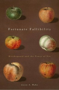 Ebook in inglese Fortunate Fallibility: Kierkegaard and the Power of Sin Mahn, Jason A.