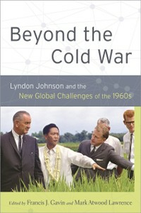 Ebook in inglese Beyond the Cold War: Lyndon Johnson and the New Global Challenges of the 1960s -, -