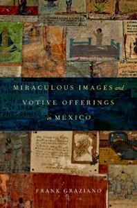 Ebook in inglese Miraculous Images and Votive Offerings in Mexico Graziano, Frank