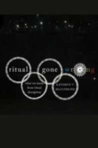 Ebook in inglese Ritual Gone Wrong: What We Learn from Ritual Disruption McClymond, Kathryn T.