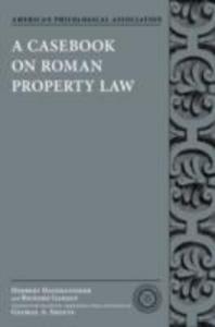Ebook in inglese Casebook on Roman Property Law Gamauf, Richard , Hausmaninger, Herbert