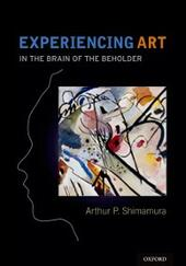 Experiencing Art: In the Brain of the Beholder