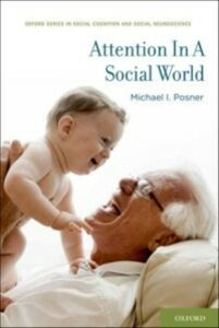 Ebook in inglese Attention in a Social World Posner, Michael I.
