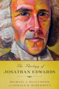 Ebook in inglese Theology of Jonathan Edwards McClymond, Michael J. , McDermott, Gerald R.
