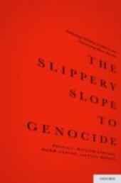 Slippery Slope to Genocide: Reducing Identity Conflicts and Preventing Mass Murder