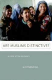 Are Muslims Distinctive? A Look at the Evidence