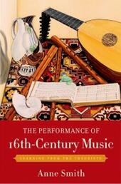 Performance of 16th-Century Music: Learning from the Theorists