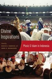 Divine Inspirations: Music and Islam in Indonesia