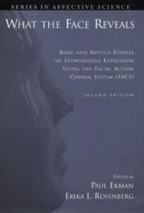 Ebook in inglese What the Face Reveals: Basic and Applied Studies of Spontaneous Expression Using the Facial Action Coding System (FACS) -, -