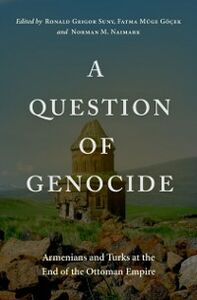 Foto Cover di Question of Genocide: Armenians and Turks at the End of the Ottoman Empire, Ebook inglese di  edito da Oxford University Press